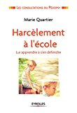 harcelement scolaire harcelement a l ecole